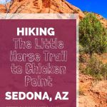Hiking Little Horse Trail to Chicken Point, Sedona AZ