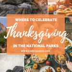 Where to celebrate Thanksgiving in the National Parks