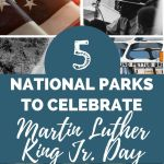 5 National Parks To Celebrate Martin Luther King Jr. Day