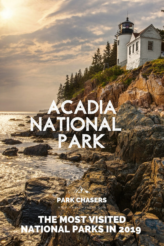 Acadia National Park - #7 most visited national park in 2019