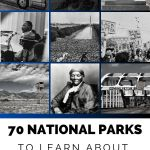 70 National Parks To Learn About Racial Inequality