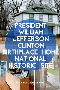 President William Jefferson Clinton birthplace home national historic site
