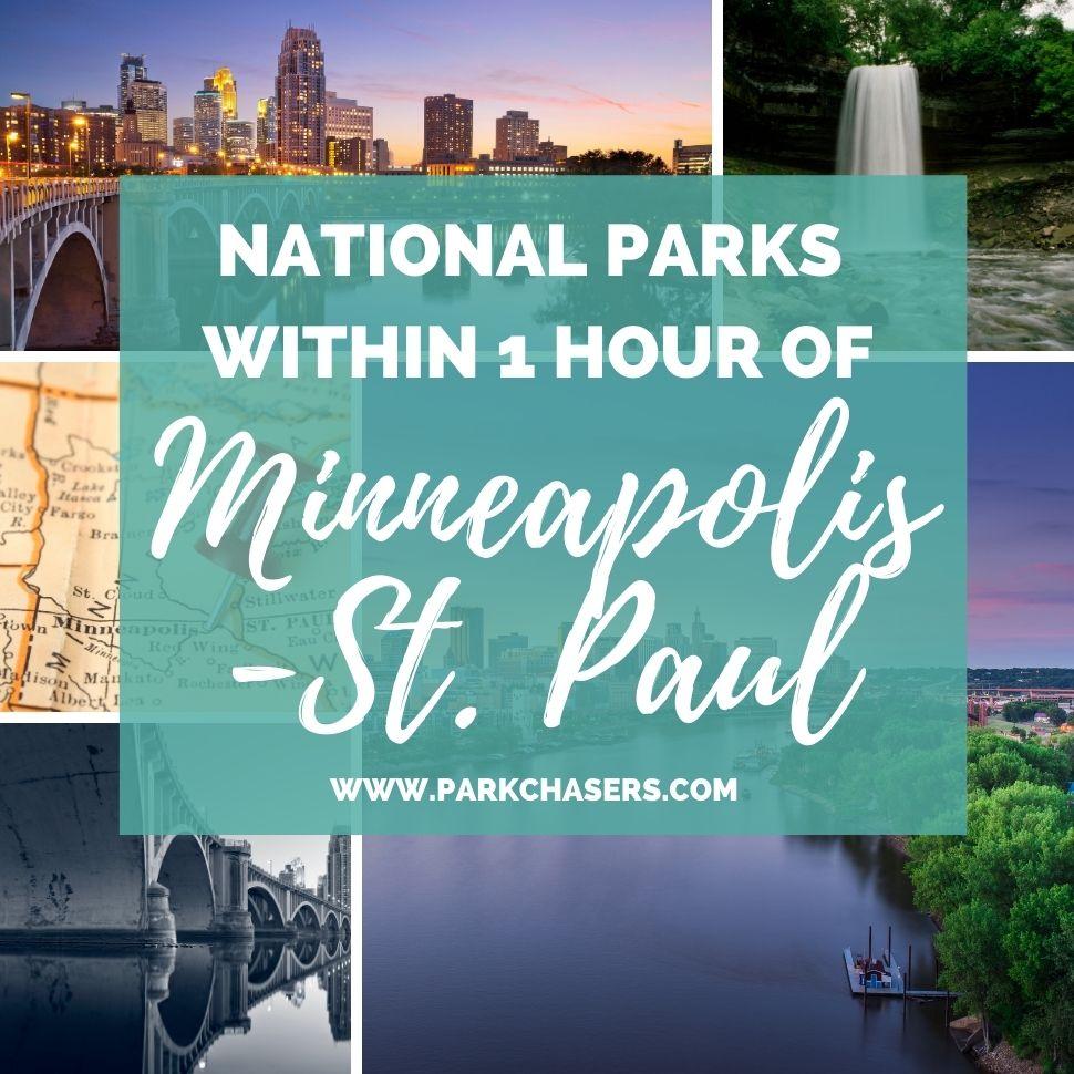 National Parks near Minneapolis-St.Paul