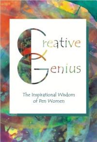 Creative Genius—The Inspirational Wisdom of Pen Women