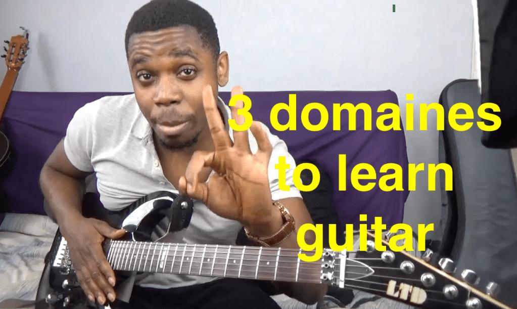 Apprendre la guitare : 3 domaines d'apprentissage
