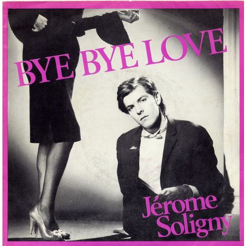 jerome soligny bye bye love