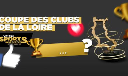 Inscrivez votre équipe à la Coupe des Clubs de la Loire 2021