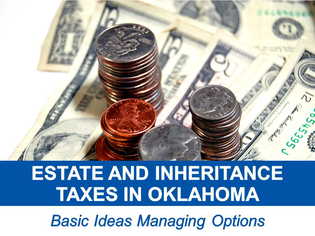 Estate And Inheritance Taxes In Oklahoma