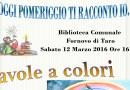 Biblioteca Fornovo: favole a colori per tutti i bimbi