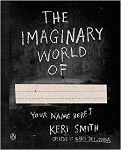 The Imaginary World of... di Keri Smith