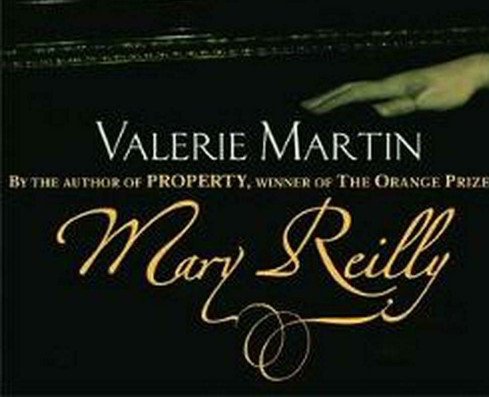 mary reilly valerie martin