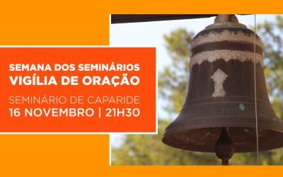 Vigília de Oração no Seminário de Caparide