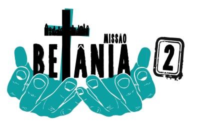 Missão Betânia – inscrições abertas