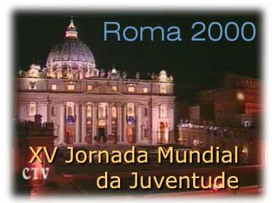 XV Jornada Mundial da Juventude - Roma 2000