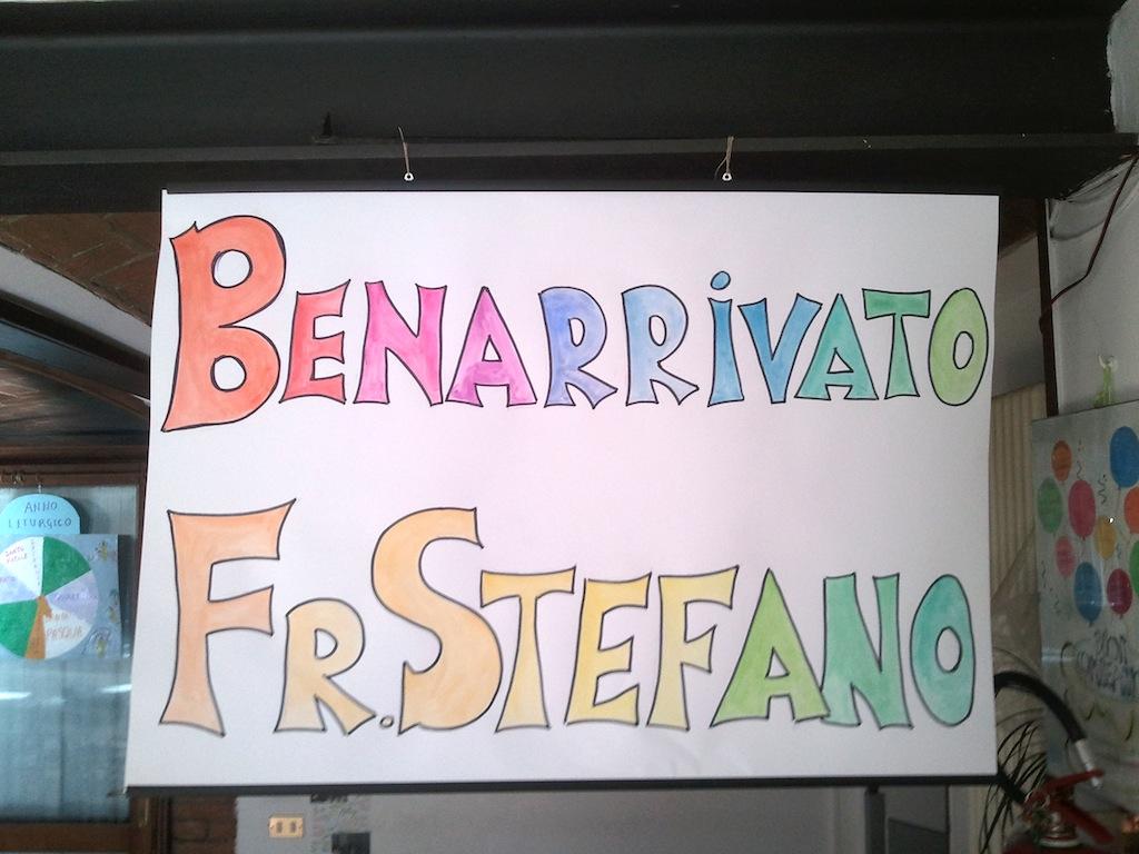 Benarrivato Frate Stefano