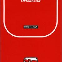 Buona Letteratura Cristiana (suggerimenti di Andrea Monda): K. Chesterton - Ortodossia