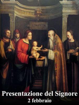 Festa della Candelora - Presentazione Gesù al Tempio