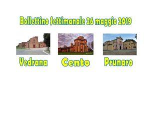 Bollettino Vedrana Cento Prunaro 26 maggio 2019