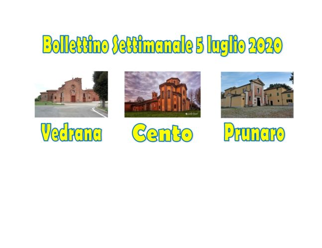 Bollettino Vedrana Cento Prunaro 5 luglio 2020