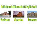 Bollettino Vedrana Cento Prunaro 25 luglio 2021