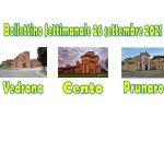 Bollettino Cento Prunaro Vedrana 26 settembre 2021