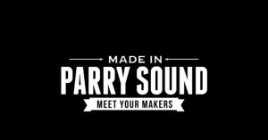 Made in Parry Sound