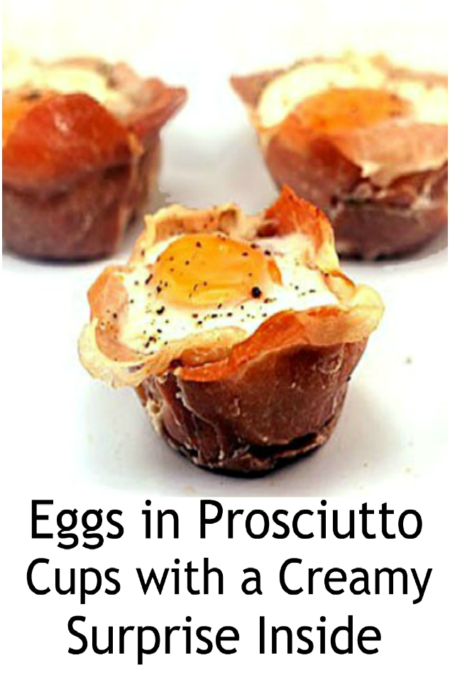 Eggs in Prosciutto Cups with a Creamy Surprise Inside!