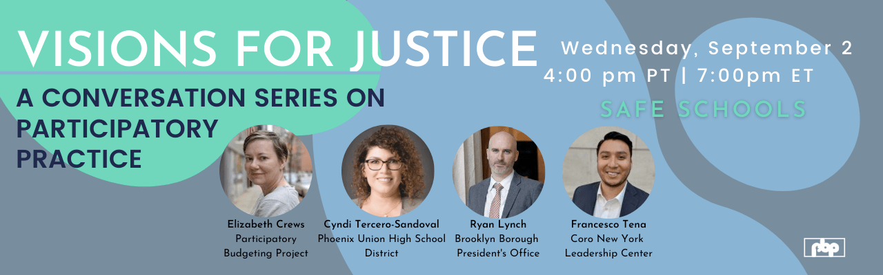 Visions for Justice - A conversation series of participatory practice - Safe Schools