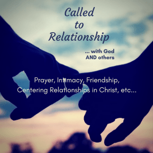 Called to relationship