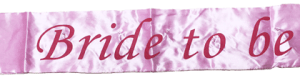 """Bekarlığa Veda partileri için +/-80x10cm """"Bride To Be"""" (Gelin Adayı) yazılı saten ışıklı parti kuşağı."""