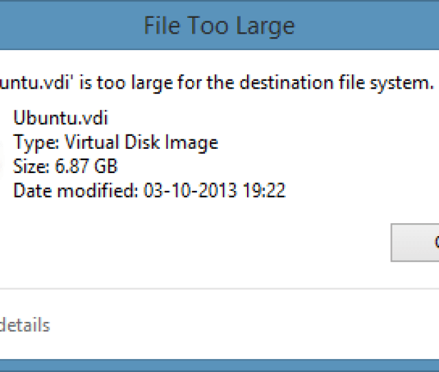The File Is Too Large
