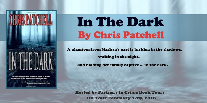 Partners In Crime Virtual Book tour for In the Dark by Chris Patchell