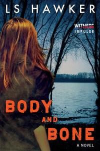 Body and Bone by LS Hawker