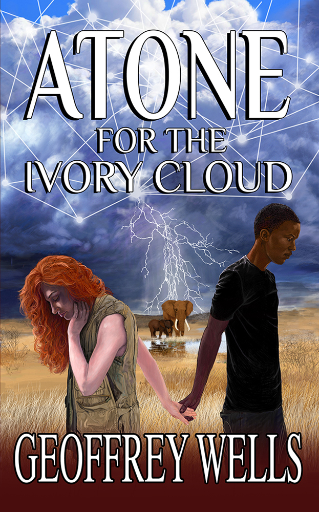 Atone for the Ivory Cloud by Geoffrey Wells