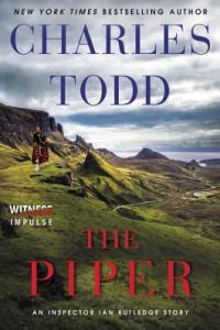 The Piper by Charles Todd