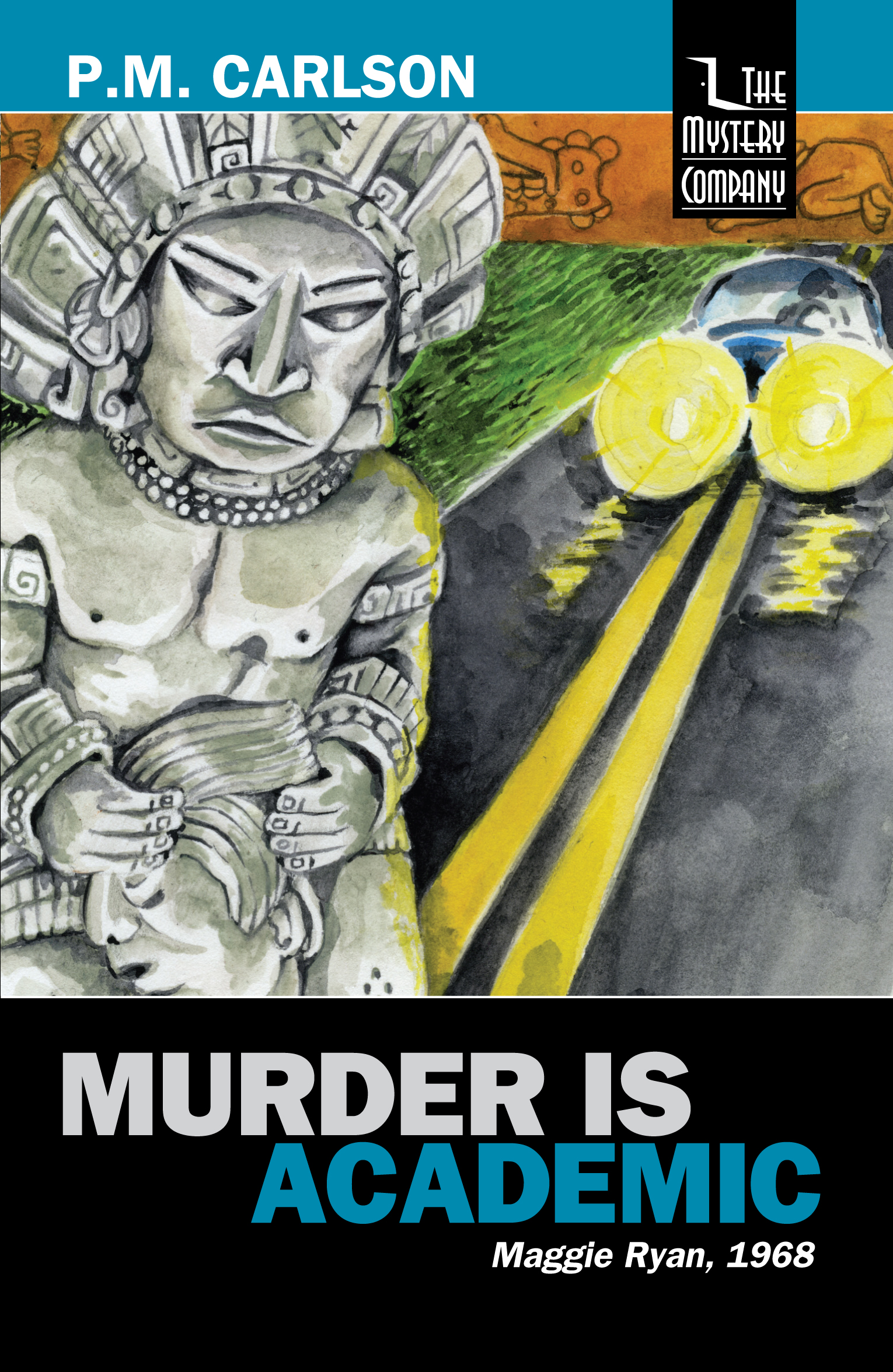 Murder Is Academic by P.M. Carlson