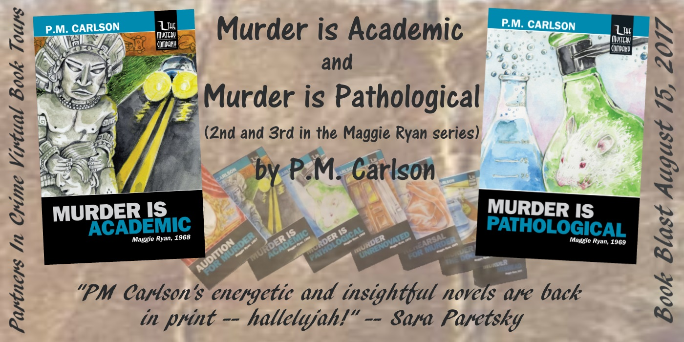 Murder Is Academic & Murder Is Pathological by P.M. Carlson Book Blast Banner