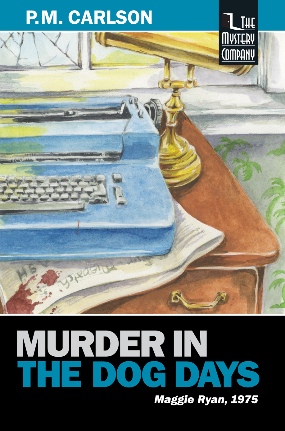 Murder in the Dog Days by P.M. Carlson
