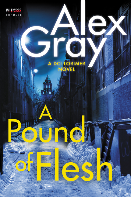 A Pound of Flesh by Alex Gray