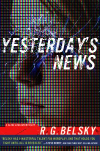 Yesterday's News by R.G. Belsky