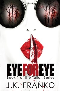 Eye for Eye by JK Franko
