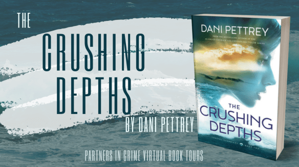 The Crushing Depths by Dani Pettrey Banner