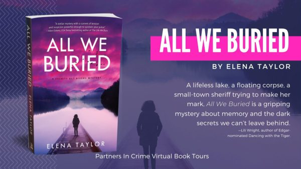 All We Buried by Elena Taylor Banner