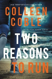 Two Reasons to Run by Colleen Coble