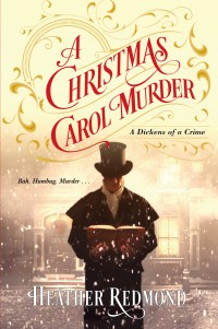 A Christmas Carol Murder by Heather Redmond