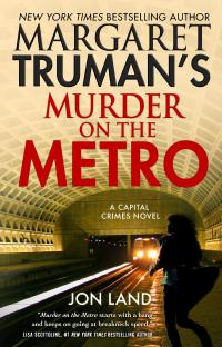 Murder On The Metro by Jon Land