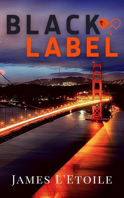 Black Label by James L'Etoile