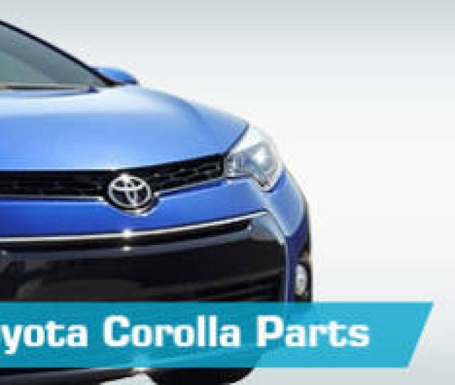 Toyota Corolla Replacement Parts