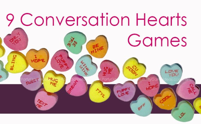 9 Conversation Heart Games For Kid S Valentines Parties