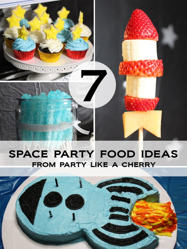 7 space party food ideas and free printable!